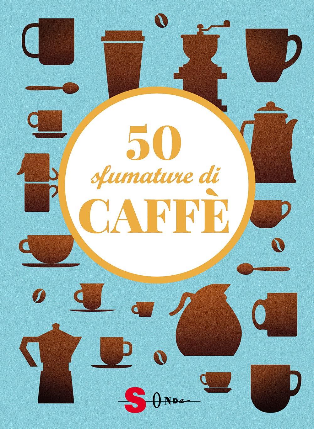 50 sfumature di caffè_cover